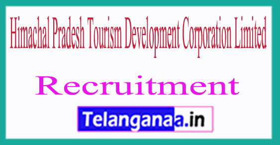 Himachal Pradesh Tourism Development Corporation Limited HPTDC Recruitment Notification
