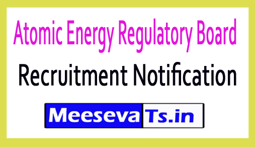 Atomic Energy Regulatory Board AERB Recruitment