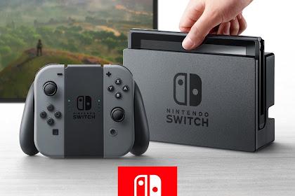 Tentang Nintendo Switch, Konsol Game Terbaru