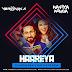 Haareya (House Remix) - DJ Veronika & Mafiya Munda