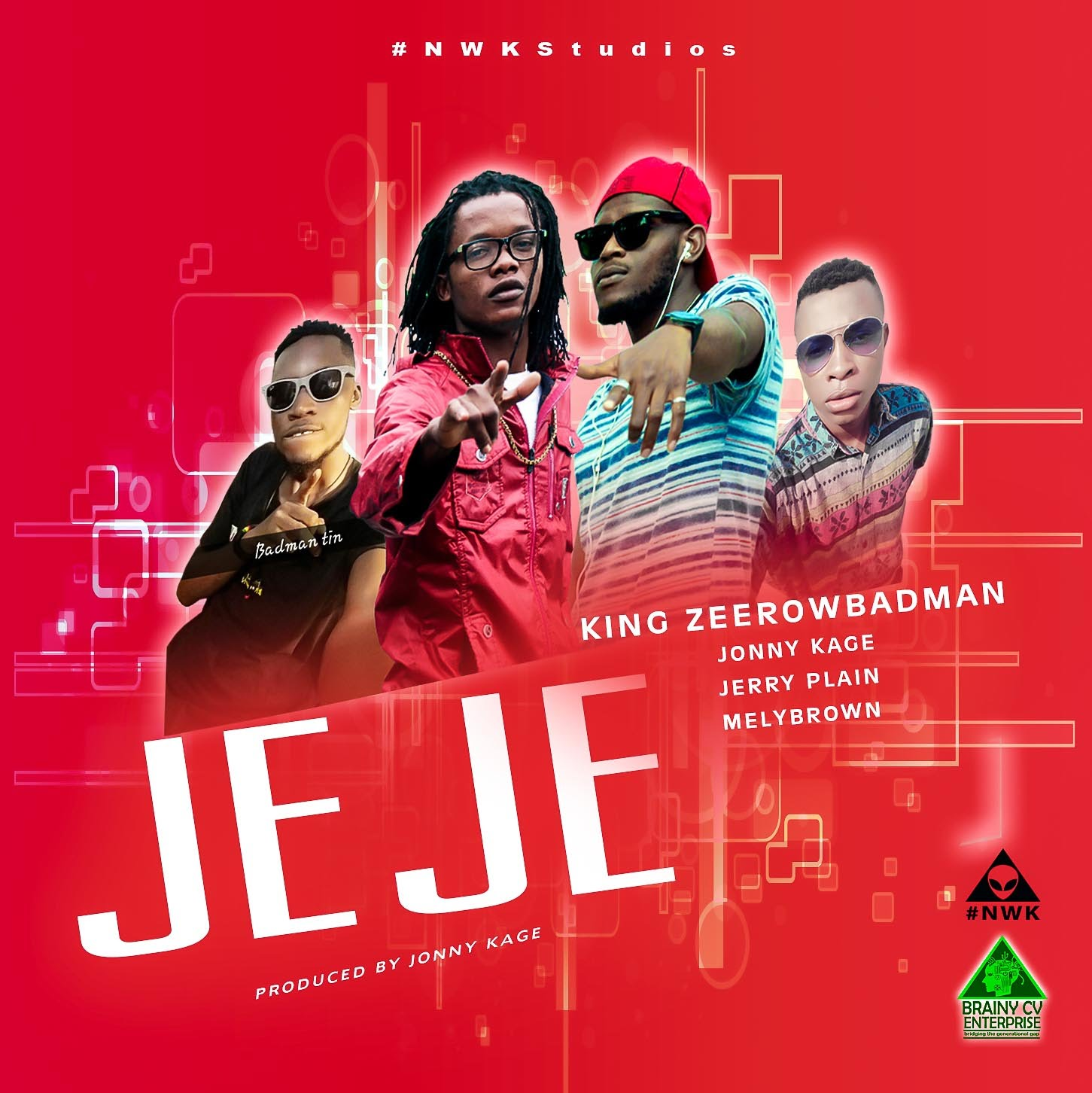 New Music: JeJe [Collabo] by King Zeerowbadman x Jonny Kage