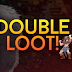 Fim de Semana com Double Loot!