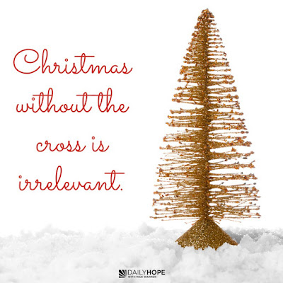There's No Christmas without the Cross by Rick Warren