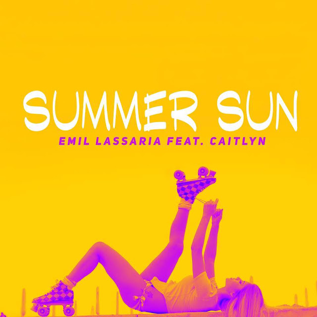 2016 melodie noua Emil Lassaria feat Caitlyn Summer Sun piesa noua Emil Lassaria featuring Caitlyn Summer Sun versuri lyrics videoclip noul single Emil Lassaria si Caitlyn Summer Sun versuri lyrics 3 iunie 2016 noul hit Emil Lassaria 2016 noul single Caitlyn Summer Sun ultima melodie Emil Lassaria ft Caitlyn Summer Sun versuri lyrics new single emil lassaria 03.06.2016 ultima melodie caitlyn 2016 cea mai noua piesa a lui Emil Lassaria featuring Caitlyn Summer Sun melodii noi muzica noua 2016 new single Emil Lassaria feat Caitlyn Summer Sun new song new video 2016 Emil Lassaria feat. Caitlyn - Summer Sun