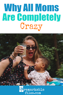 Yep, this is mom life. Check out this relatable and funny list of reasons why you're completely crazy! From tiny socks without matches to mom guilt, this is a hilarious mom truth about life with kids. #momlife #parenting