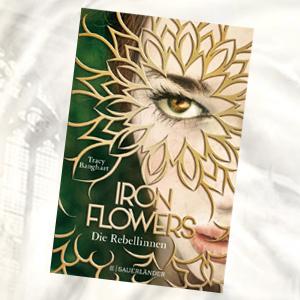https://www.fischerverlage.de/buch/iron_flowers/9783737355421