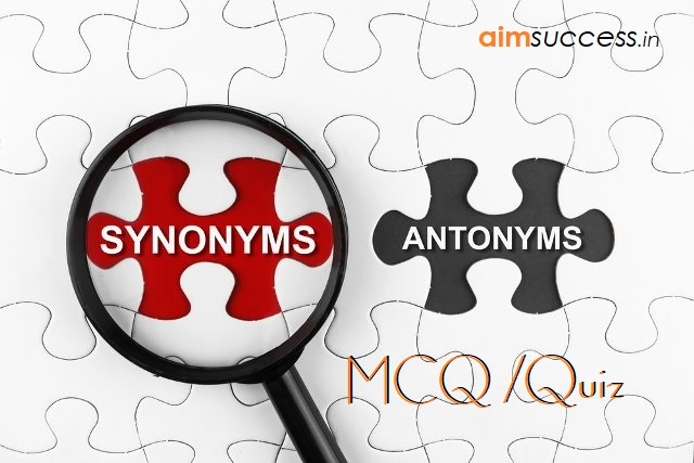 Synonyms-Antonyms for SBI PO/Clerk 2018: 22 May