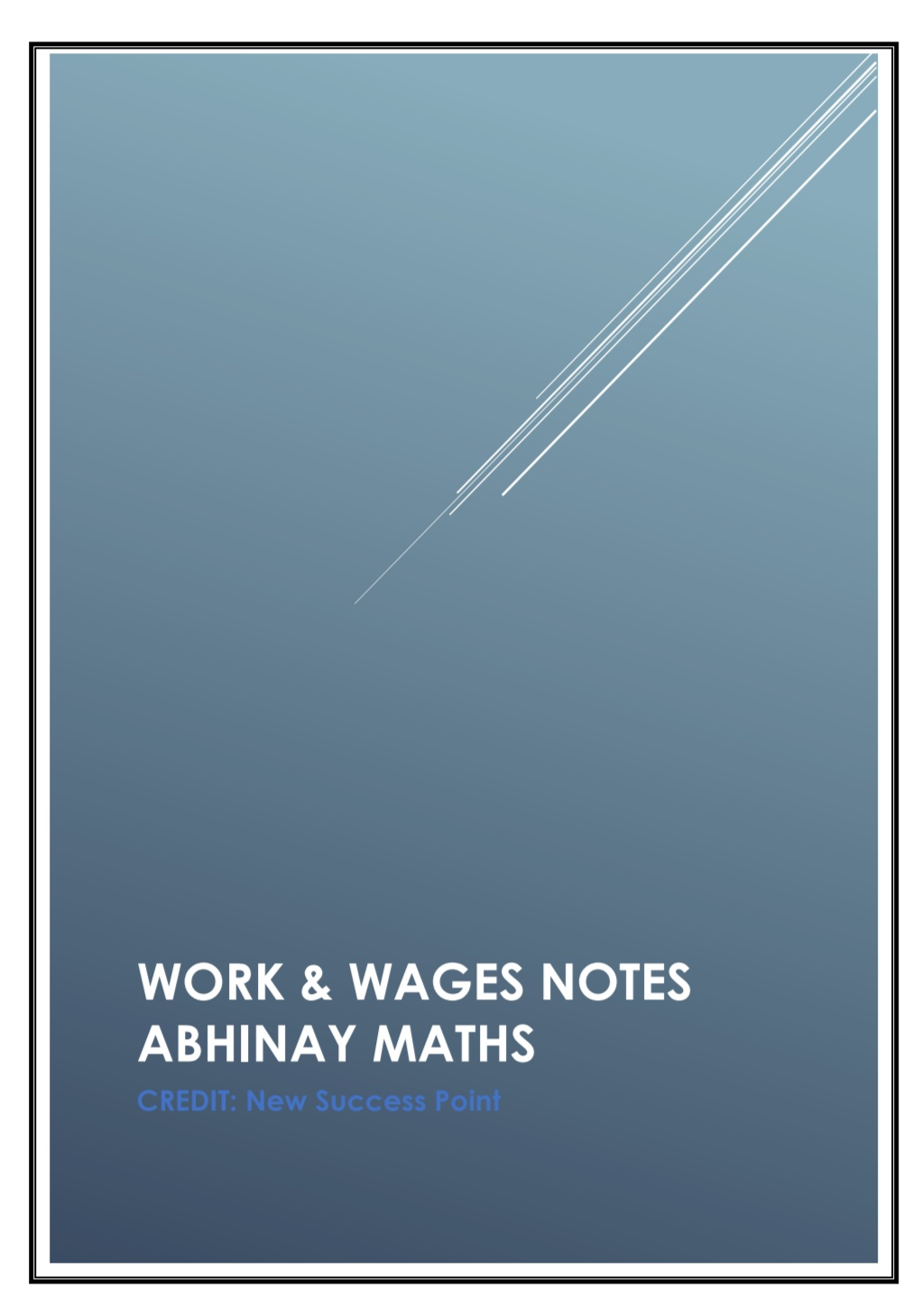 Abhinay Sharma : Work And Wages Handwritten Notes - Gk Veda