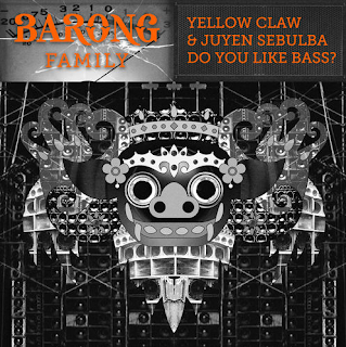 Yellow Claw - Do You Like Bass?