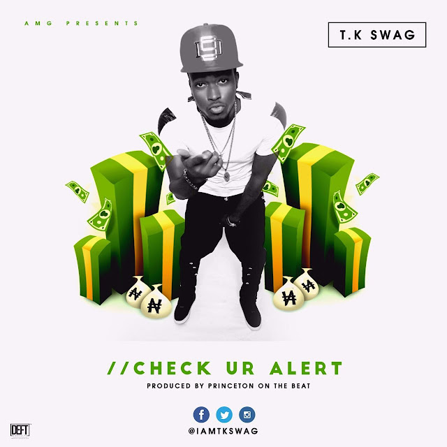 VIDEO: TK Swag - Check Your Alert