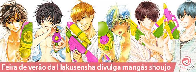 Feira de verão da Hakusensha divulga mangás shoujo