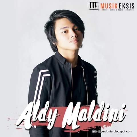Download Lagu Aldy Maldini Terbaru