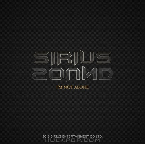 Sirius Sound – I'm Not Alone – Single