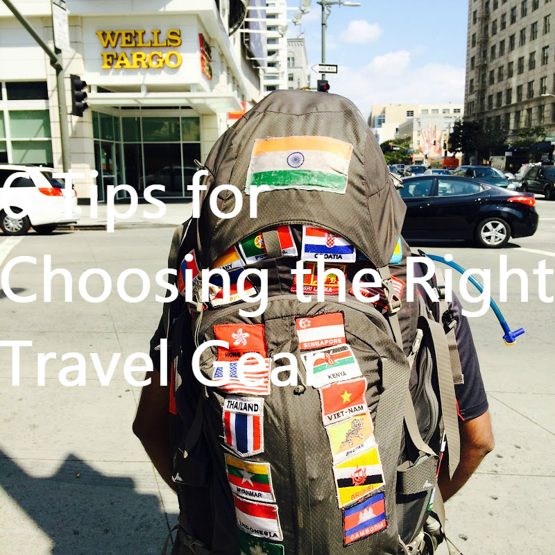 6 Tips for choosing the right travel gear