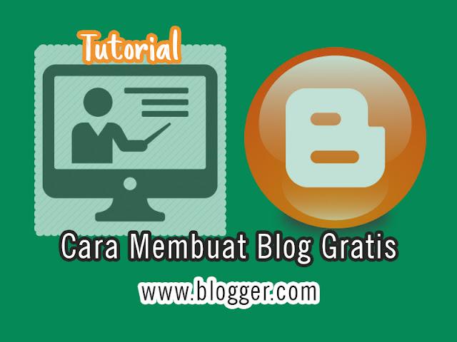 Cara membuat blog gratis lengkap di blogger.com