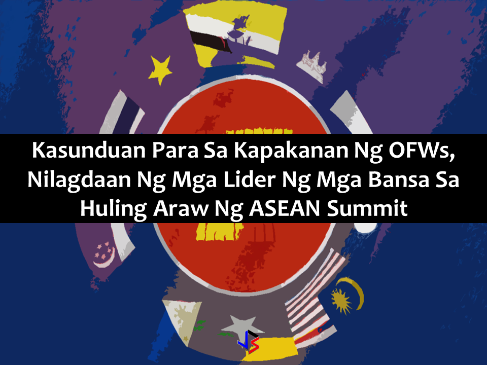 "An agreement between ASEAN countries which took 10 years to finalize has been signed by the leaders at the closing day of the ASEAN Summit hosted by the Philippines.. As expected, at least 212,000 overseas Filipino workers (OFWs) will benefit from a landmark pact signed by the 10 heads of state.   Under the Asean Consensus on the Protection and Promotion of the Rights of Migrant Workers, Asean governments vowed to guarantee fair treatment and protection against abuse of migrant workers from neighboring countries.  The agreement, which took 10 years to negotiate, was signed by leaders of Brunei, Cambodia, Indonesia, Laos, Malaysia, Myanmar, Singapore, Thailand, Vietnam and the Philippines, which chairs the bloc this year.  Sponsored Links  The Asean consensus ""establishes a framework for cooperation"" in the region to safeguard the welfare of migrant workers, said the Department of Foreign Affairs (DFA).  It seeks, among other things, to:  • Uphold the fair treatment of migrant workers regardless of gender and nationality • Provide for visitation rights by family members • Prohibit the confiscation of passports and overcharging of placement or recruitment fees • Protect against violence and sexual harassment in the workplace • Regulate labor recruiters • Respect the right of workers to fair and appropriate remuneration and benefits and their right to join trade unions and associations Advertisement Read More:       ©2017 THOUGHTSKOTO"