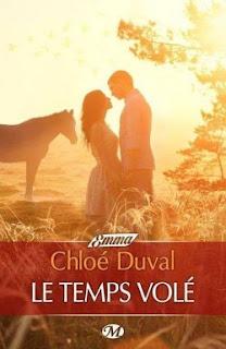 « Le temps volé » de Chloé Duval