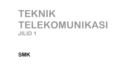Download Buku Teknik Telekomunikasi SMK