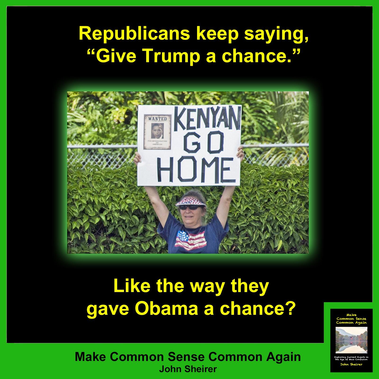 Make Common Sense Common Again: Give Trump a chance? Trump ...