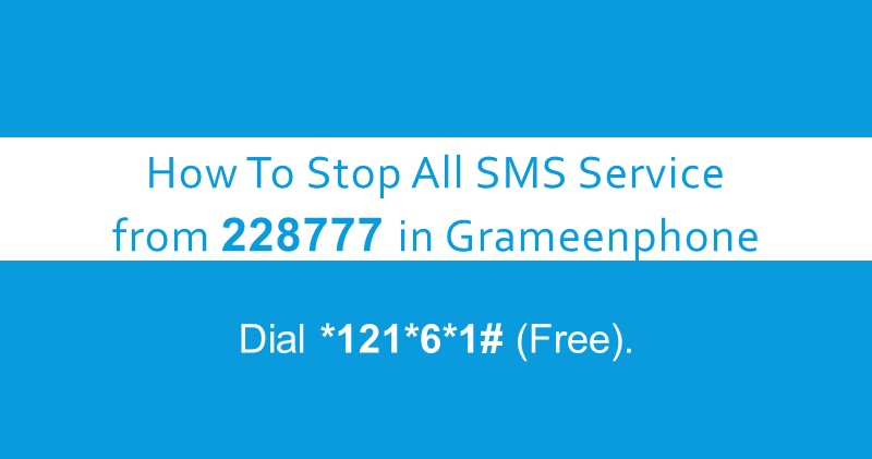 How to Stop VAS service in Grameenphone