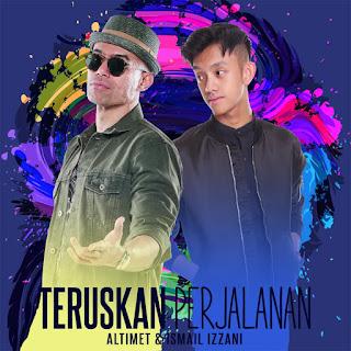 Altimet & Ismail Izzani - Teruskan Perjalanan MP3