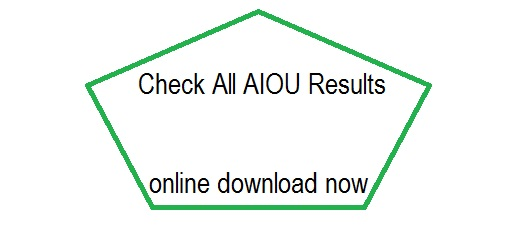 AIOU Results, Matric, Inter, BA, MA, PhD and all other Allama Iqbal Open University Result Check Online Here