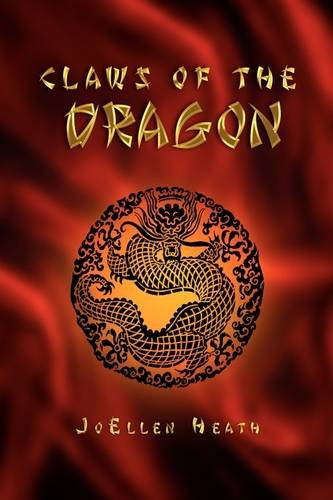 Claws of the Dragon by JoEllen Heath