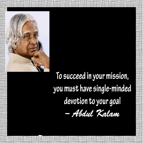 Best Inspirational Quotes By Abdul Kalam: Excellent Quotes With Images & Pictures: Excellent Quote