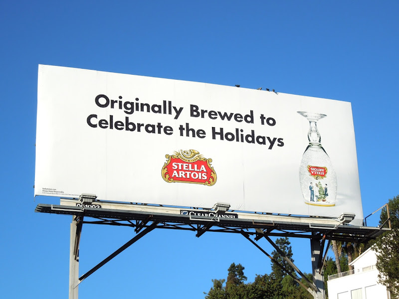 Stella Artois Originally Brewed Celebrate Holidays billboard