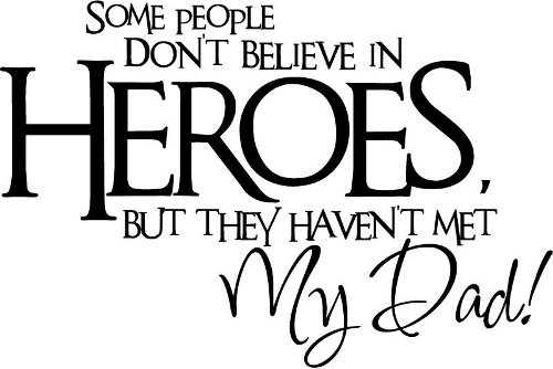 My Dad Is My Hero Quotes Images Poems For Fathers Day 2018 Hero