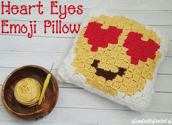 Heart Eyes Emoji Pillow - Sew Crafty Crochet