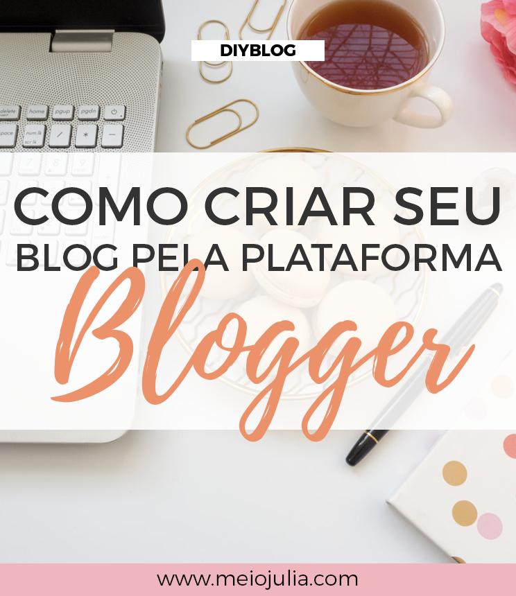 Como Criar um Blog Pelo Blogger