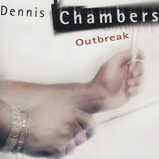 Dennis Chambers - 2002 - Outbreak