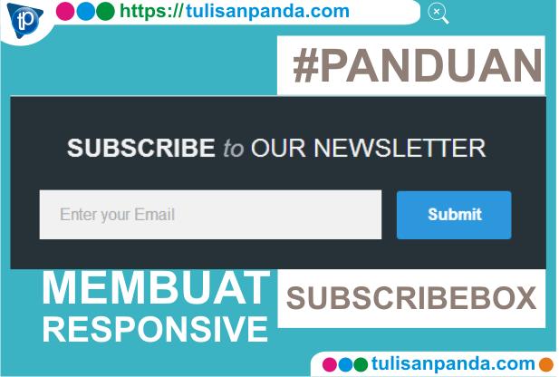 Cara membuat subscribe box responsive di blog