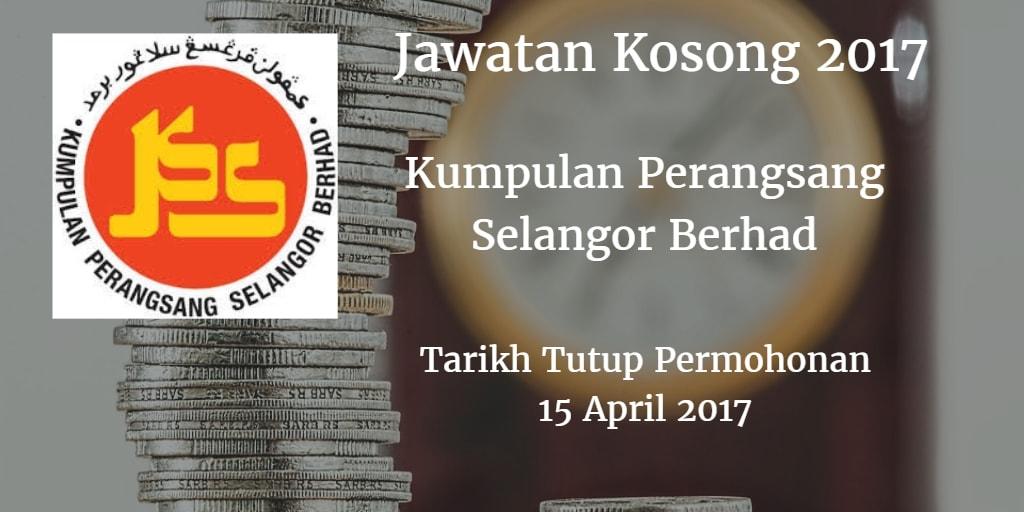 Jawatan Kosong Kumpulan Perangsang Selangor Berhad 15 April 2017
