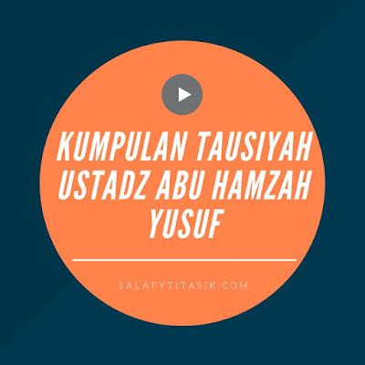 Kumpulan Tausiyah Ba'da Shubuh Ustadz Abu Hamzah Yusuf
