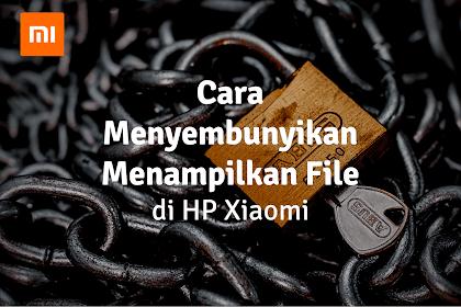 Cara Menyembunyikan File + Menampilkannya Kembali di Xiaomi