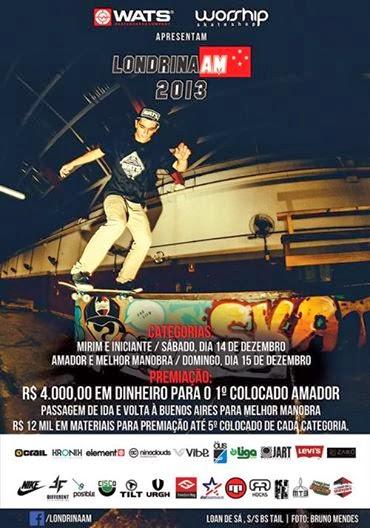 d444677679 Worship e Wats Skate apresentam Londrina AM - Campeonatos de Skate