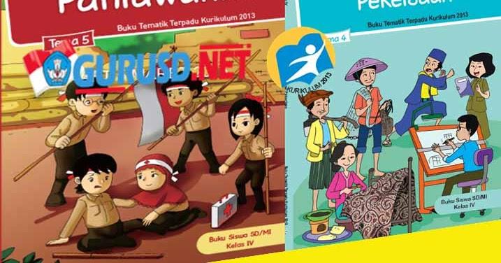 Buku Kurikulum 2013 Kelas 4 Sd Semester Dua Revisi Tahun 2016 Guru Sekolah Dasar