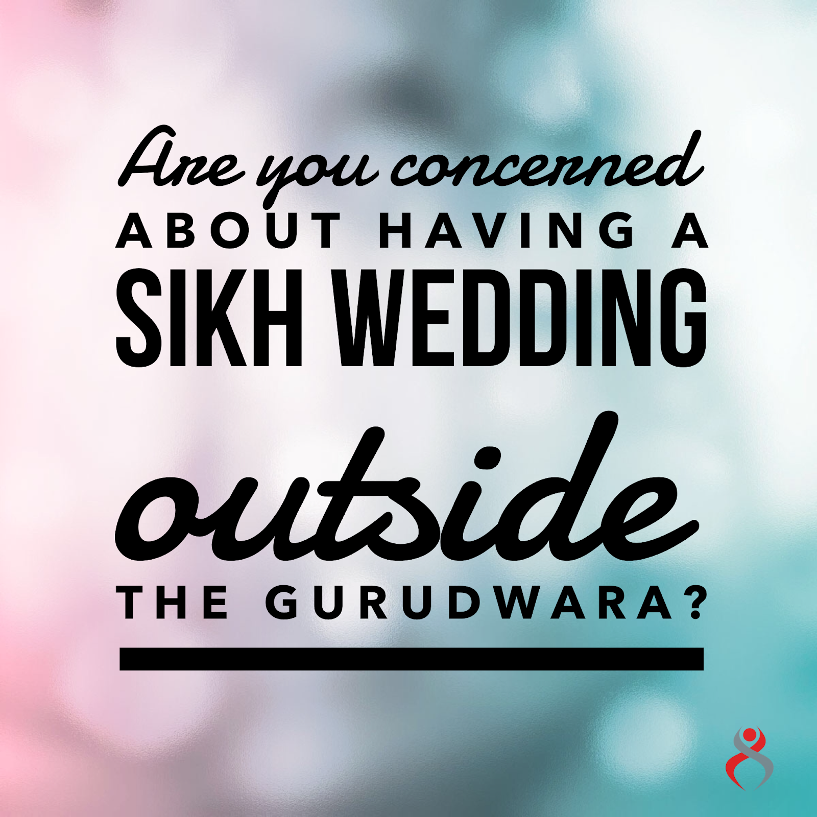Controversy over Sikh Weddings Outside Gurdwara & Rehat
