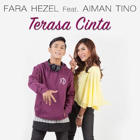 Fara Hezel feat. Aiman Tino - Terasa Cinta MP3