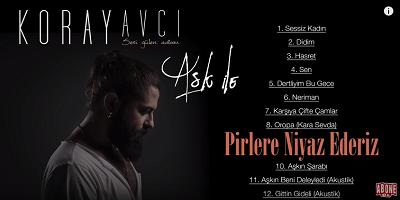 Koray Avcı Pirlere Niyaz Ederiz Şarkı Sözleri 2015