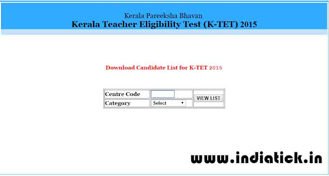 Kerala TET Exam hall ticket download 2015 exam centre wise list of candidates