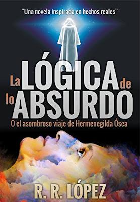 La Lógica De Lo Absurdo R.R. López