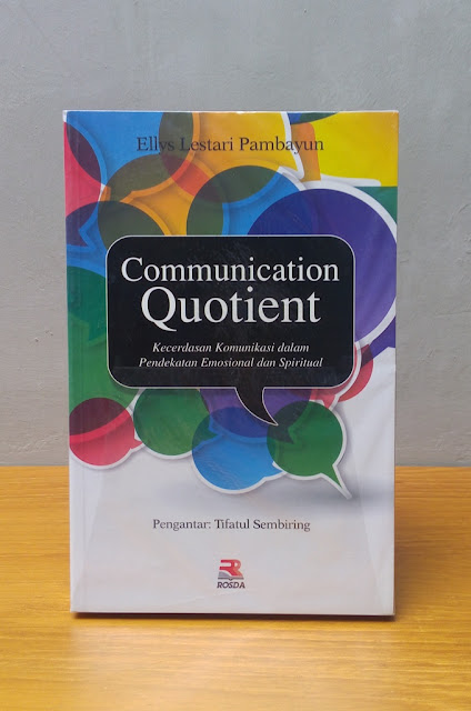 COMMUNICATION QUOTIENT, Ellys Lestari Pambayun