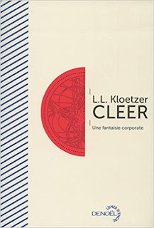 Cleer, une fantasie corporate - Laurent Kloetzer
