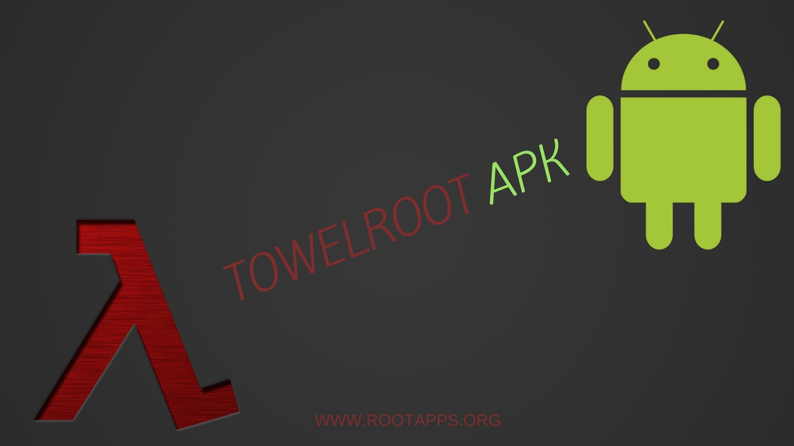 Towelroot APK Download: Towelroot V6 APK Download