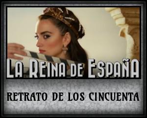 La Reina de Espana