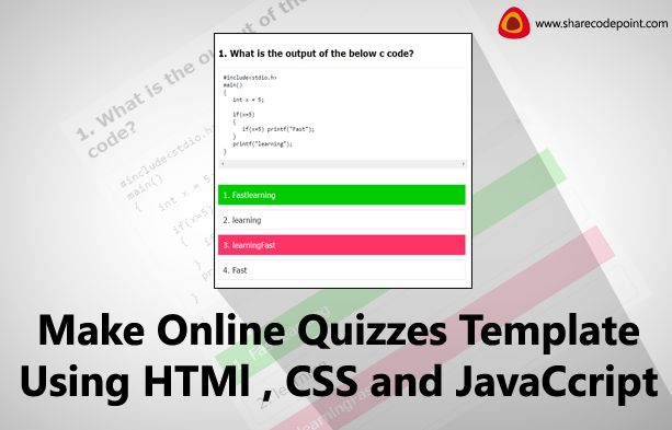 Make online quizzes template for website using html , css