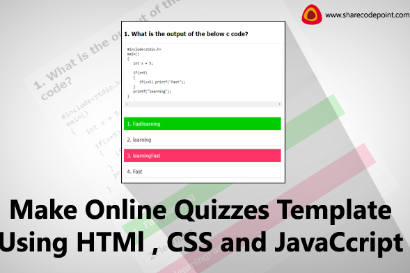 Make online quizzes template for website using html , css and javascript